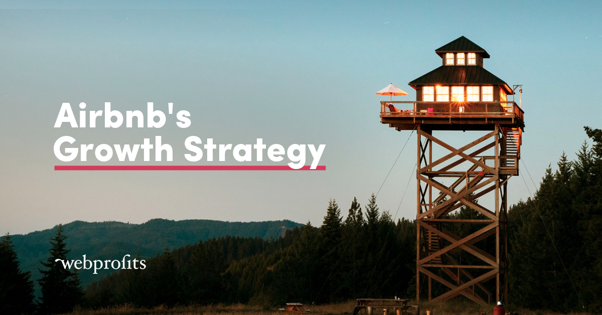 Airbnb: the growth strategy of a $35 billion business | Growth Manifesto